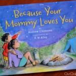 New Children's Book: Because Your Mommy Loves You – Giveaway!