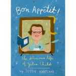 Bon Appetit! The Delicious Life of Julia Child – Giveaway