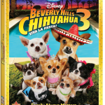 Beverly Hills Chihuahua 3, Viva La Fiesta! On Blu-ray 9/18‏