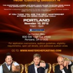 MasterChef Season 4 Casting in Portland on November 10 from 10am to 6pm‏ – Get To The Front Of The Line!