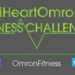 I Am An #iheartOmron Fitness Challenge Ambassador #Mamavation