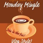 Monday Mingle: Late Edition