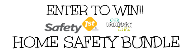 SAFETY 1ST HOME SAFETY BUNDLE GIVEAWAY