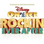 Disney On Ice presents Rockin' Ever After Comes To Portland OCTOBER 24-27, 2013