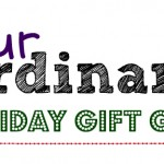 Our Ordinary Holiday Gift Guide 2013 – Submit Your Product