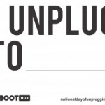 Join The National Day of Unplugging March 7th