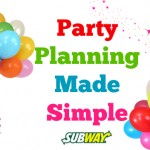 Simple Party Planning With SUBWAY Catering