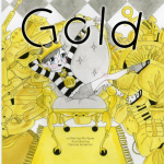 A Fun New Book For Children – Gold-, A Quirky Tale of A Color