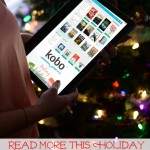 Read More This Holiday With The Kobo App & Bestselling e-Books of 2014  #ReadMore