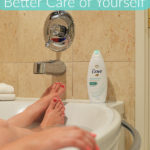 5 Simple Tips to Taking Better Care of Yourself #YourDoveWM