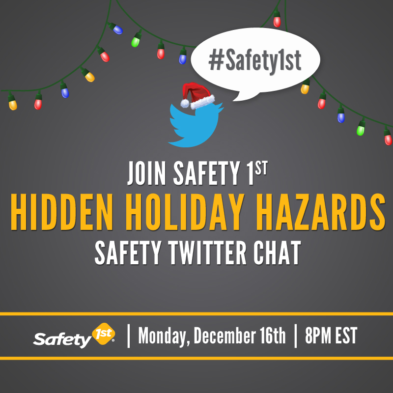 Safety 1st - December Twitter Chat